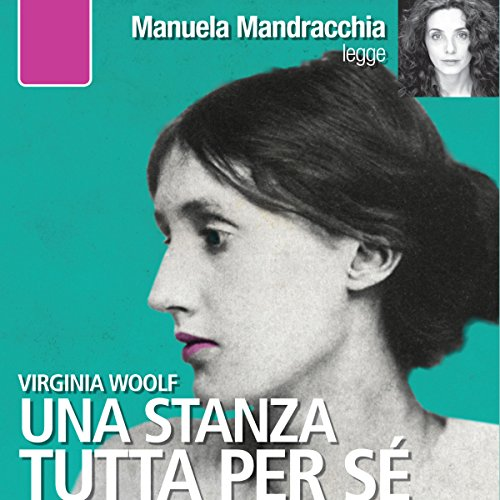 Una stanza tutta per sè | Virginia Woolf