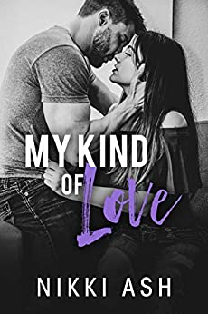 My Kind of Love: a Military Romance (Finding Love Book 1) by [Nikki Ash]