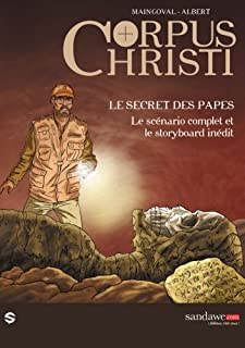 Corpus Christi - le secret des papes: Le scenario complet et le storyboard inedit (French Edition)