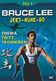 Bruce Lee - Teil 5: Tritttechniken - Bruce Lee