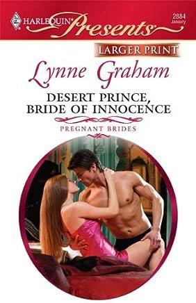 Desert Prince, Bride of Innocence (Harlequin Larger Print Presents) by Lynne Graham (2010-01-05)