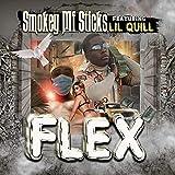 Flex (feat. Lil' Quill) [Explicit]