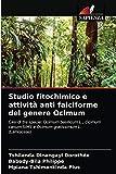 Studio fitochimico e attività anti falciforme del genere Ocimum: Casi di tre specie: Ocimum...