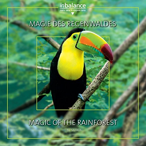 Magie des Regenwaldes/Magic of the Rainforest