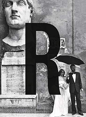 Gianni Berengo Gardin. Roma. Catalogo della mostra (Roma, 29 settembre 2019-12 gennaio 2020). Ediz. illustrata