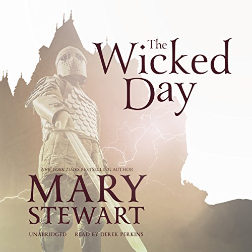 The Wicked Day Audiobook By Mary Stewart cover art