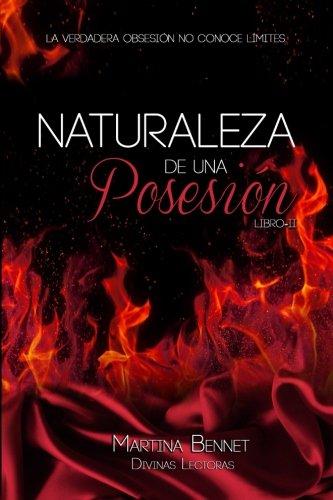 Naturaleza de una Posesión: Libro 2: Volume 2 (Naturaleza de una Obsesión)