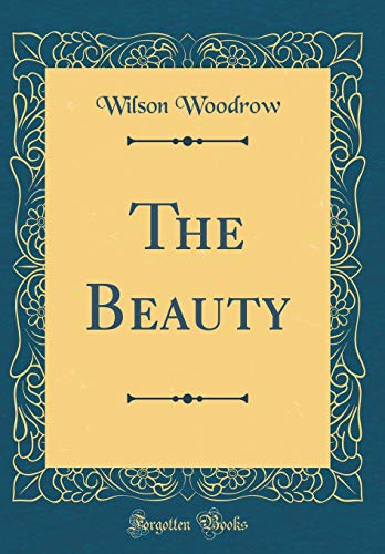 The Beauty (Classic Reprint)