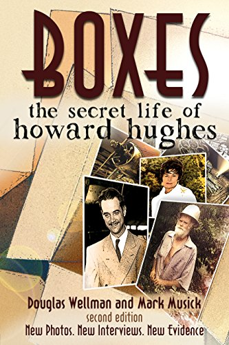 Boxes: The Secret Life of Howard Hughes: Second Edition (English Edition)