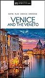 DK Eyewitness Venice & the Veneto (Travel Guide)