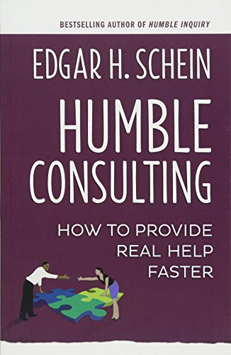 Compare Textbook Prices for Humble Consulting: How to Provide Real Help Faster 1 Edition ISBN 9781626567207 by Schein, Edgar H.