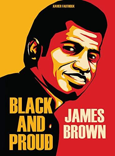 James Brown: Black and Proud