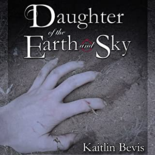 Daughter of the Earth and Sky audiobook cover art