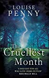 The Cruellest Month (Chief Inspector Gamache, Band 3) - Louise Penny