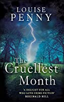 The Cruellest Month (Chief Inspector Gamache)