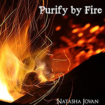 Purify by Fire
