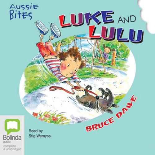 Luke and Lulu: Aussie Bites audiobook cover art