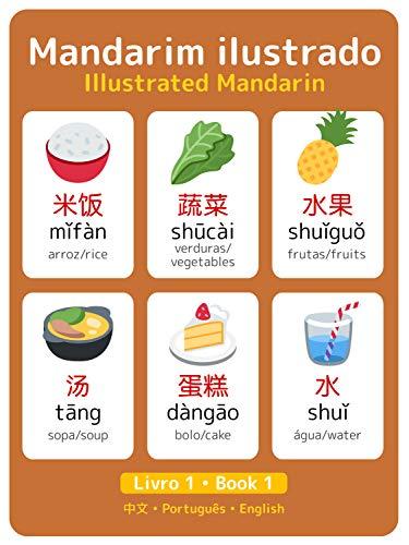 Mandarim Ilustrado Vol. 1: Illustrated Mandarin Vol. 1 (Mandarim Ilustrado • Illustrated Mandarin)