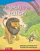El león y el ratón/ The Lion and the Mouse (Literary Text)