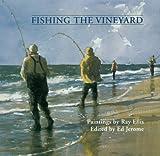 Fishing the Vineyard