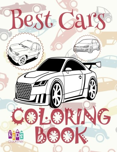 ✌ Best Cars ✎ Cars Coloring Book Young Boy ✎ Coloring Book 7 Year Old ✍ (Colouring Book Kids) Coloring Book Easel: ✌ ... Coloring Book Number ✎ (Volume 2)