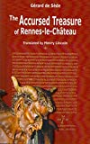 The Accursed Treasure of Rennes-le-Chateau: Volume 33 (Serpent Rouge)
