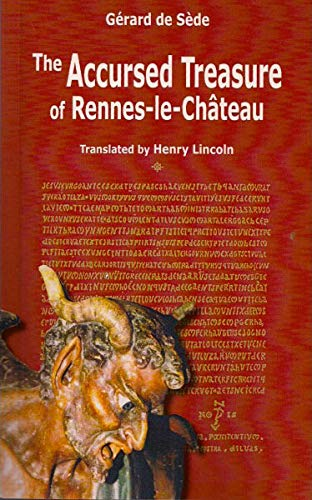 The Accursed Treasure of Rennes-le-Chateau (Serpent Rouge, Band 33)
