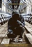 O mal querer (Galician Edition)