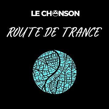 Route De Trance