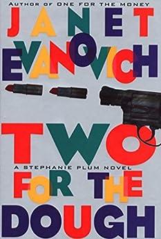 Two for the Dough (Stephanie Plum, No. 2): A Stephanie Plum Novel by [Janet Evanovich]