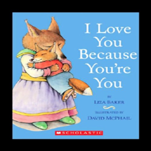 I Love You Because You're You audiobook cover art