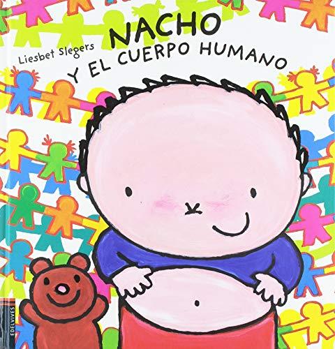 Nacho y el cuerpo humano (Álbumes ilustrados)