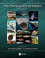 The Physiology of Fishes (CRC Marine Biology Series)