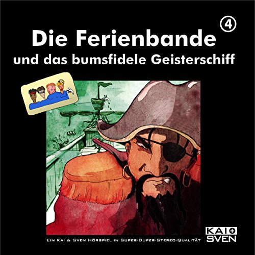 Die Ferienbande und das bumsfidele Geisterschiff     Die Ferienbande 4              By:                                                                                                                                 Die Ferienbande                               Narrated by:                                                                                                                                 div.                      Length: 1 hr and 19 mins     Not rated yet     Overall 0.0