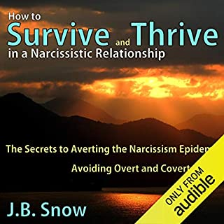 How to Survive and Thrive in a Narcissistic Relationship audiobook cover art