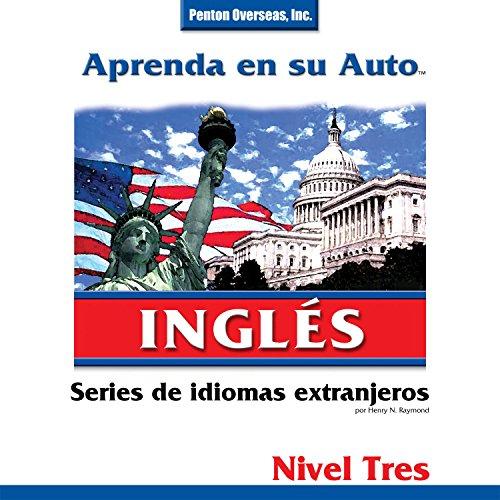 Aprenda en su Auto: Inglés, Nivel 3 audiobook cover art