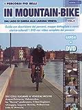 dal lago di garda alla laguna veneta in mountain bike vol 2