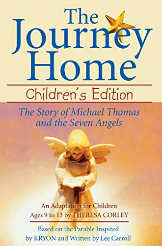 The Journey Home: The Story of Michael Thomas and the Seven Angels (English Edition)