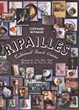 Ripailles - Traditional French Cuisine by Stephane Reynaud(2008-09-15) - Murdoch Books - 01/01/2008