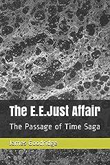 The E.E.Just Affair: The Passage of Time Saga Paperback