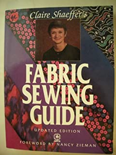 Claire Shaeffer's Fabric Sewing Guide Paperback December, 1989