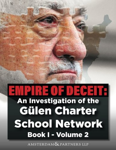 Empire of Deceit, Vol. 2: An Investigation of the Gülen Charter Schools