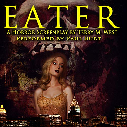 Eater: A Horror Screenplay cover art
