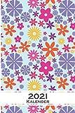 Bunte Blumen Muster Kalender 2021: Jahreskalender für für Freunde der Symmetrie und Muster