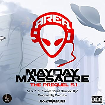Mayday Massacre: The Prequel 5.1 - EP