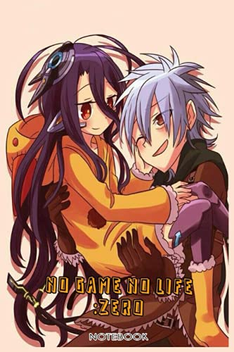 No Game No Life: Zero: NOTEBOOK FOR ANIME AND MANGA FANS ( 6 x 9 ) 120 PAGES - GIFT IDEAS
