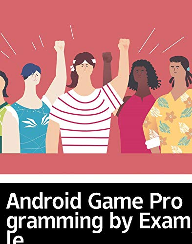 Android Game Programming by Example: Literary education novel (English Edition)