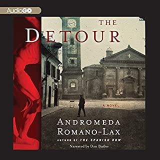 The Detour     A Novel              Written by:                                                                                                                                 Andromeda Romano-Lax                               Narrated by:                                                                                                                                 Dan Butler                      Length: 8 hrs and 17 mins     Not rated yet     Overall 0.0