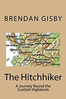 The Hitchhiker: A Journey Round the Scottish Highlands