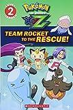 Team Rocket to the Rescue! (Pokémon: Kalos Reader #2)